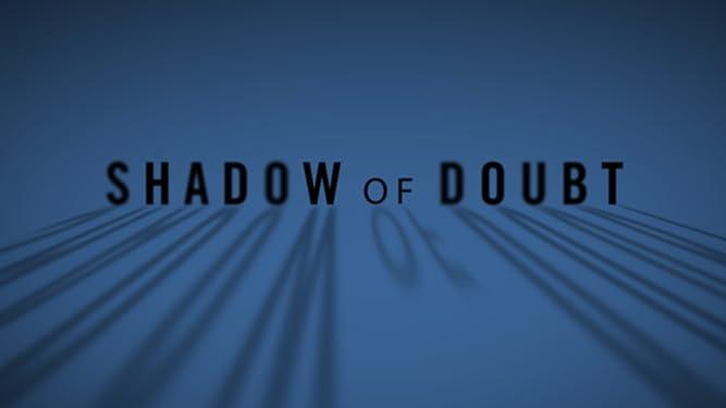 Shadow of Doubt - Season 1