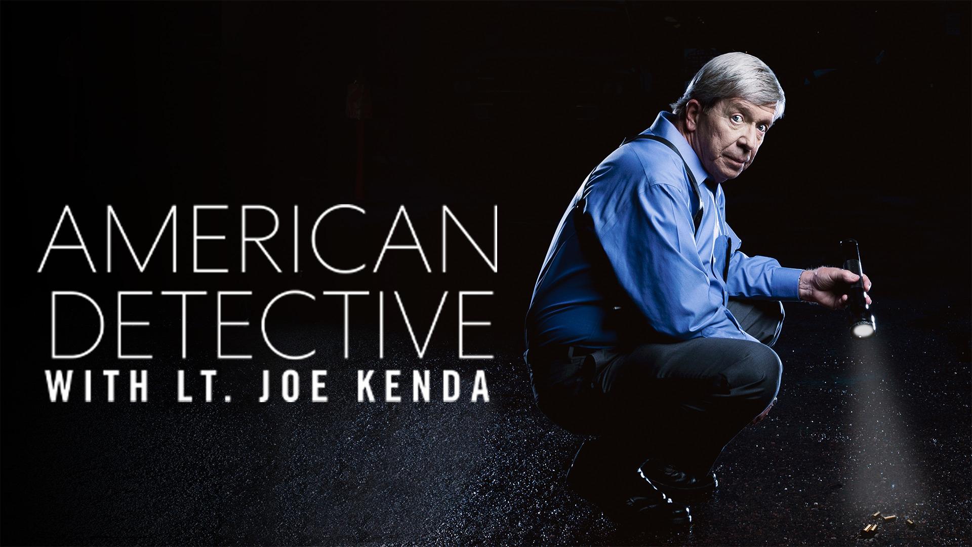 American Detective With Lt. Joe Kenda - Season 1