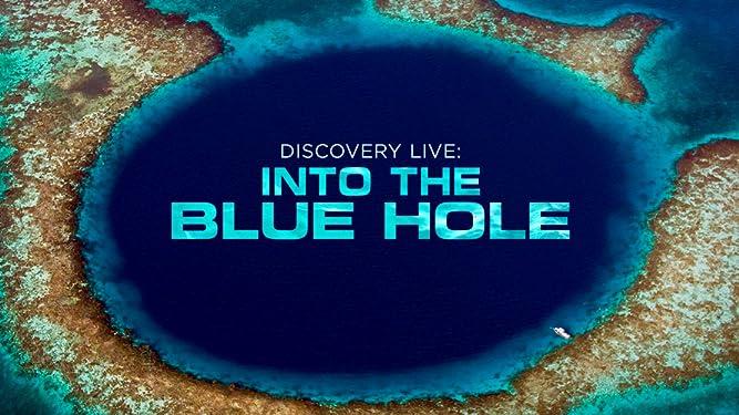 Discovery LIVE: Into the Blue Hole - Season 1