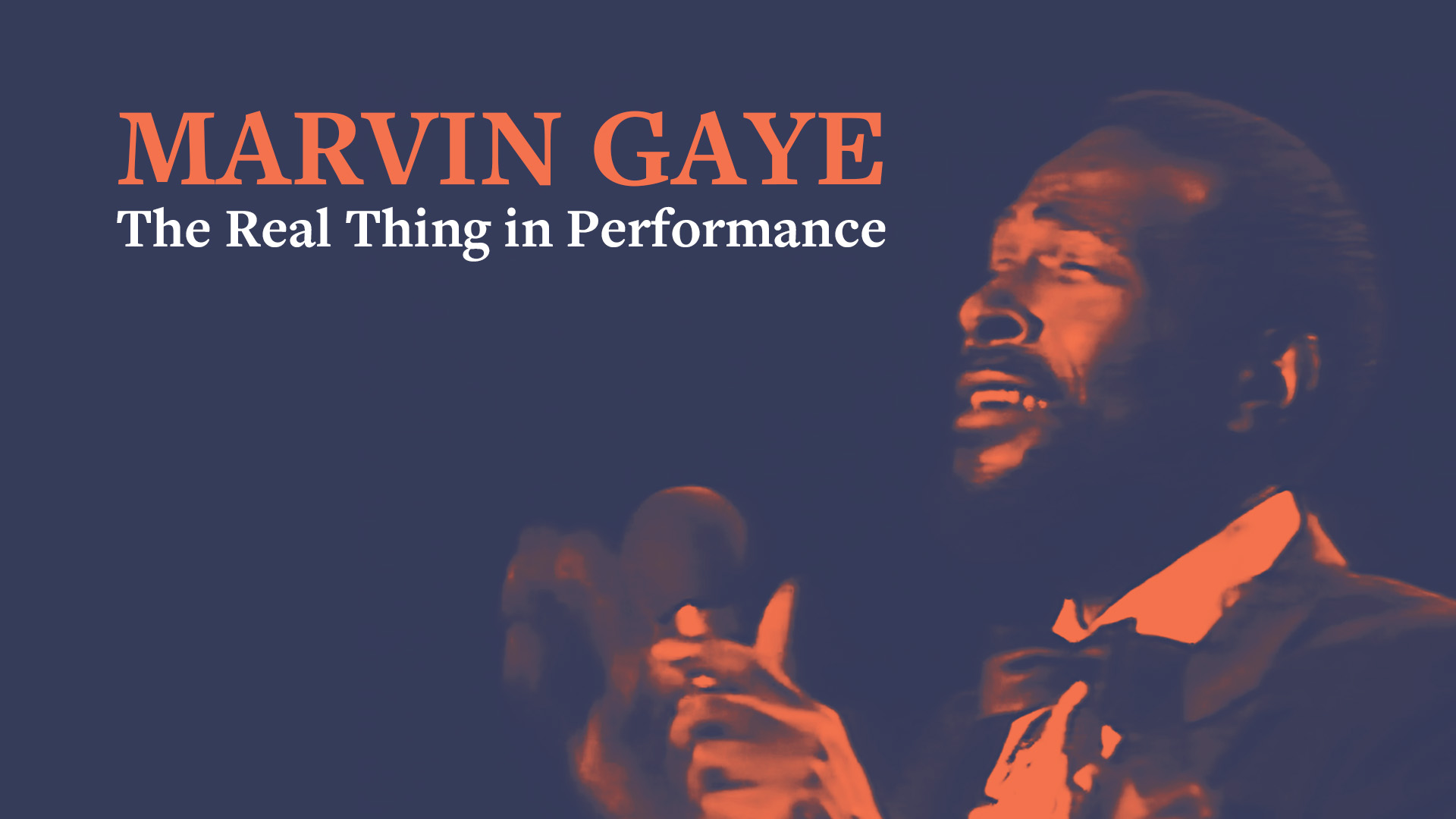Marvin Gaye - The Real Thing In Performance