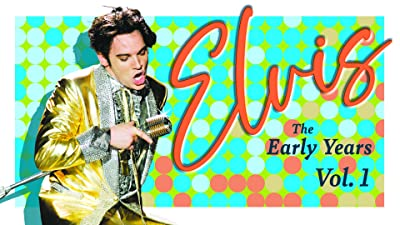Elvis: The Early Years Vol. 1