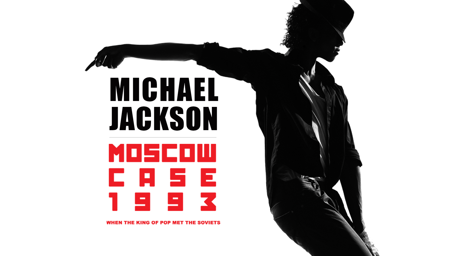 Michael Jackson - Moscow Case 1993: When The King Of Pop Met The Soviets