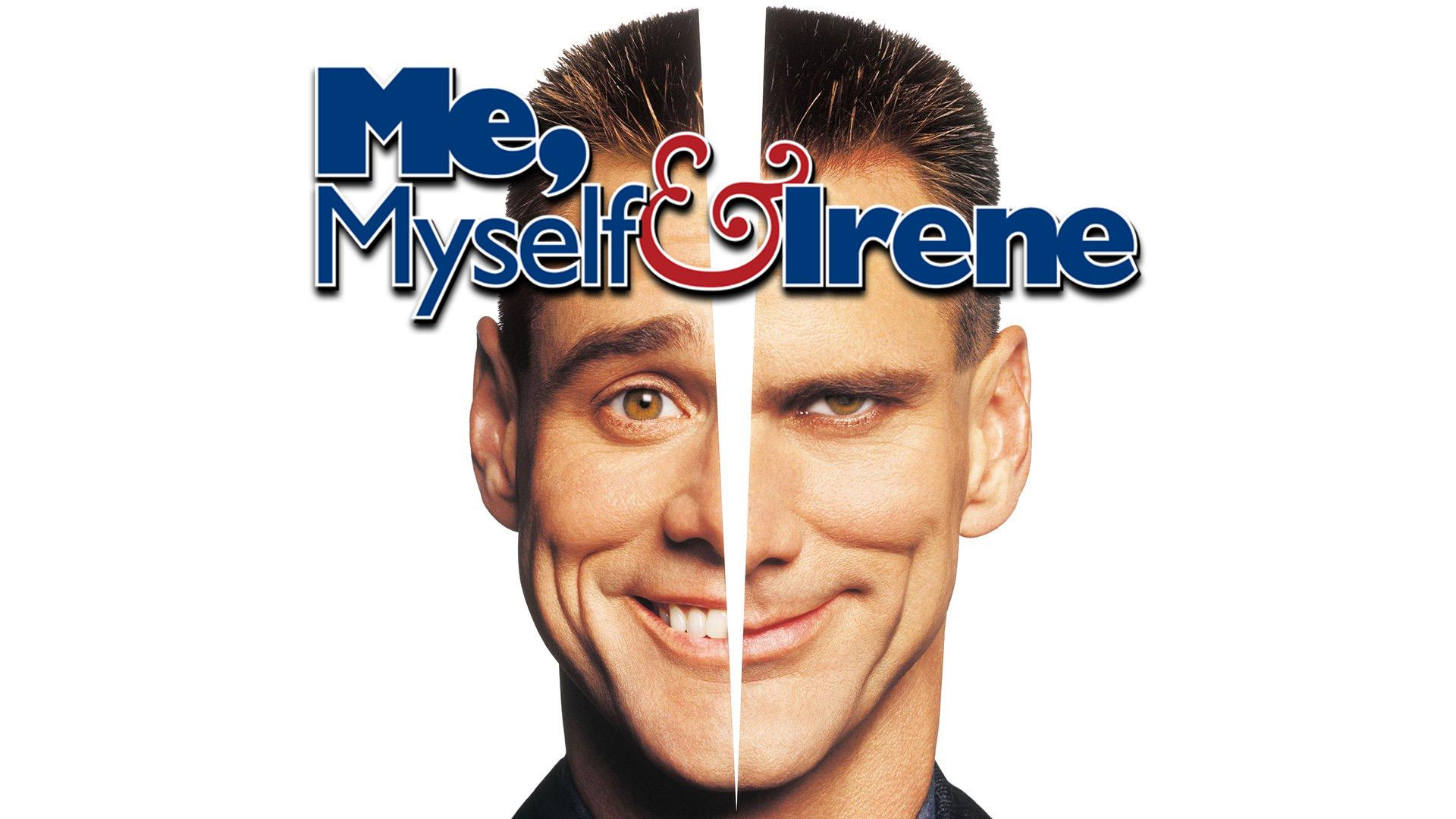 Me, Myself & Irene