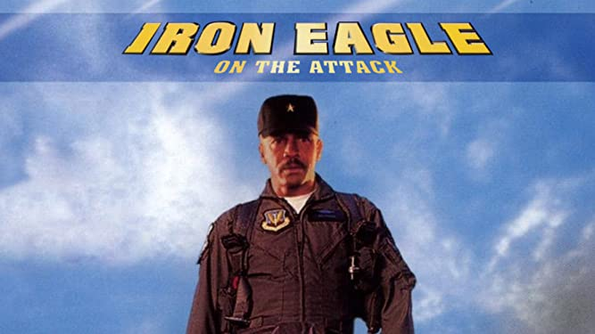 Iron Eagle IV - On The Attack