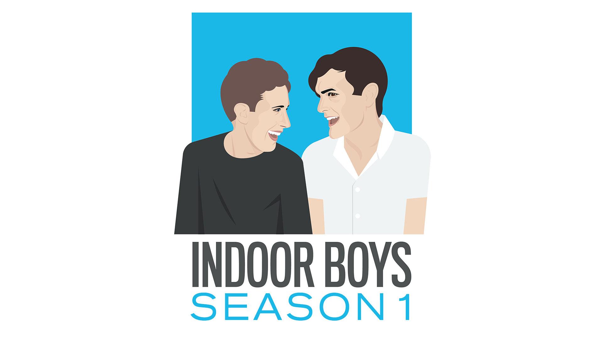 Indoor Boys: Season 1