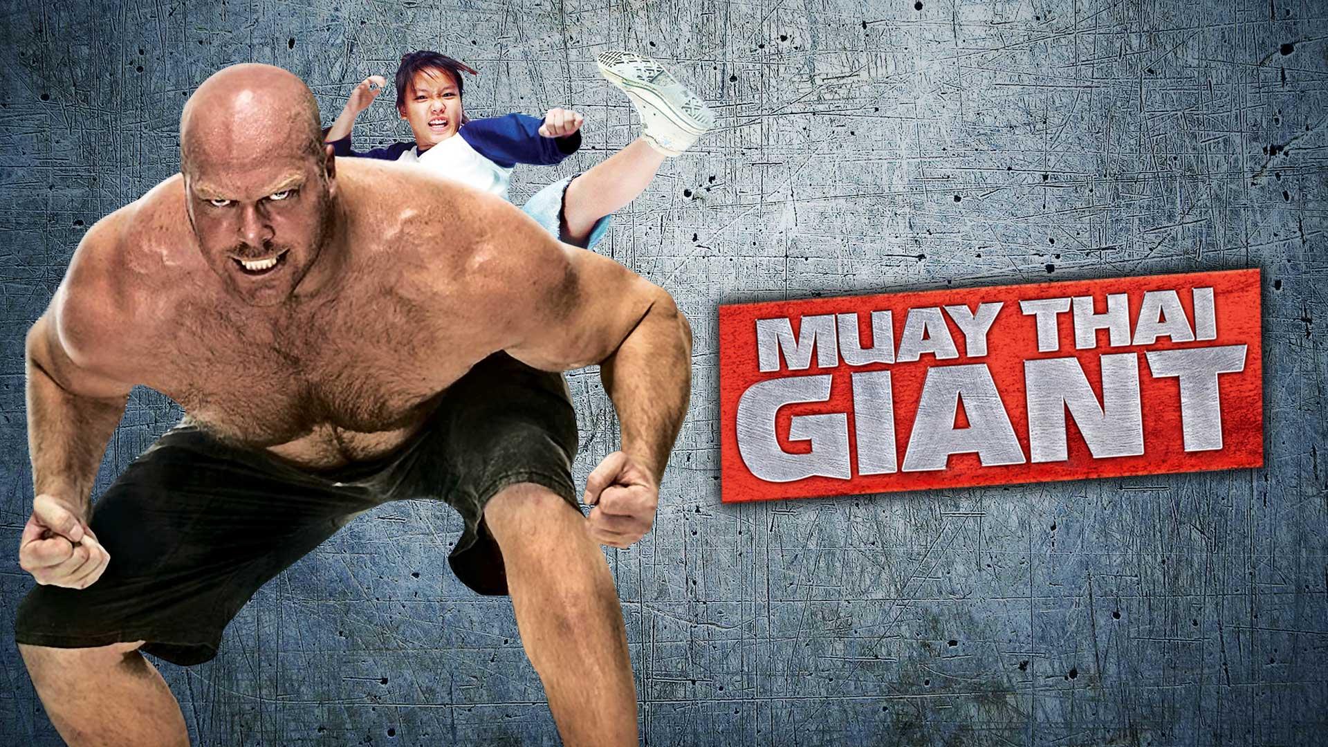Muay Thai Giant (English Subtitled)
