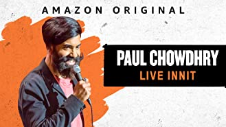 Paul Chowdhry Live Innit (4K UHD)