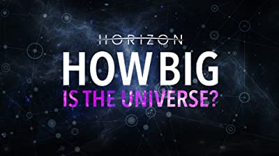 Horizon: How Big Is the Universe?