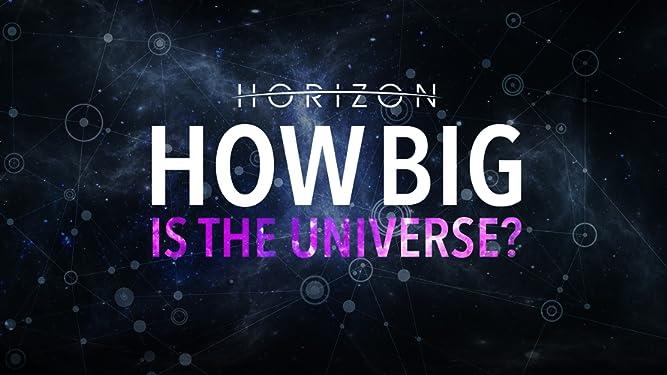 Horizon: How Big Is the Universe? - Season 1