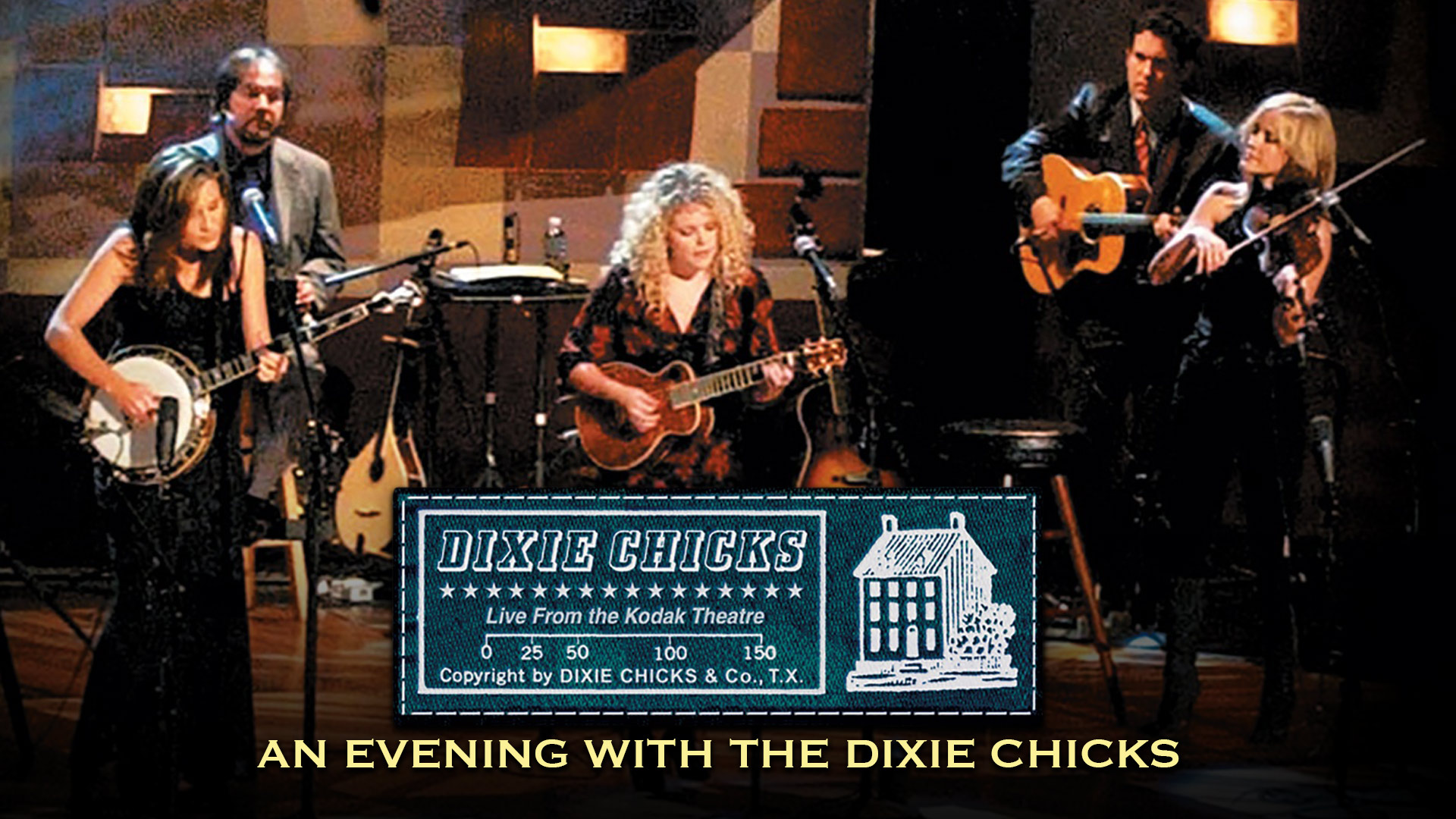 Dixie Chicks: An Evening with the Dixie Chicks