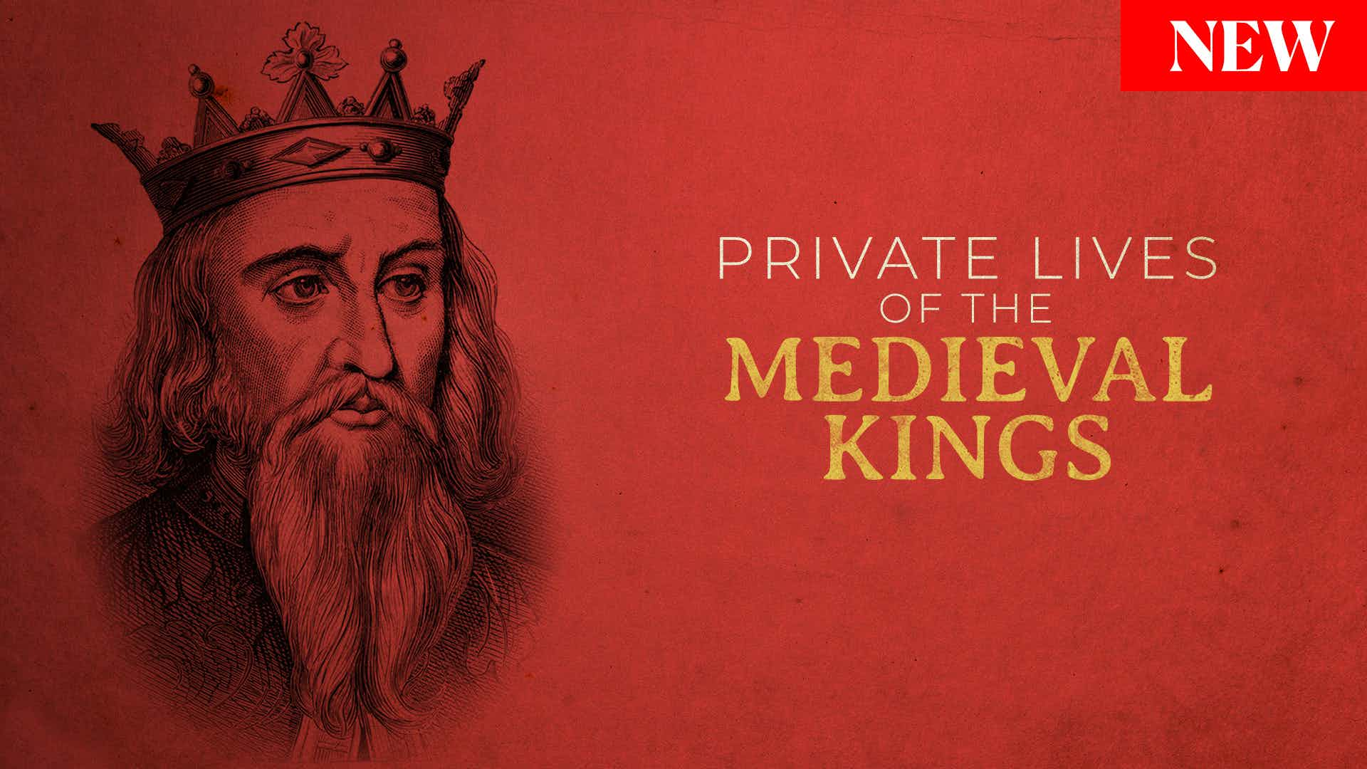 The Private Lives of Medieval Kings - Season 1