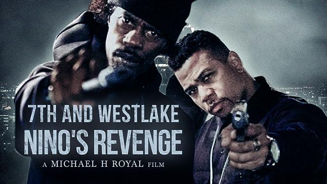 7th And Westlake Nino's Revenge