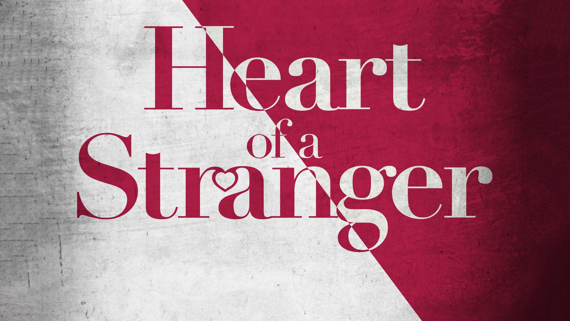 Heart of a Stranger