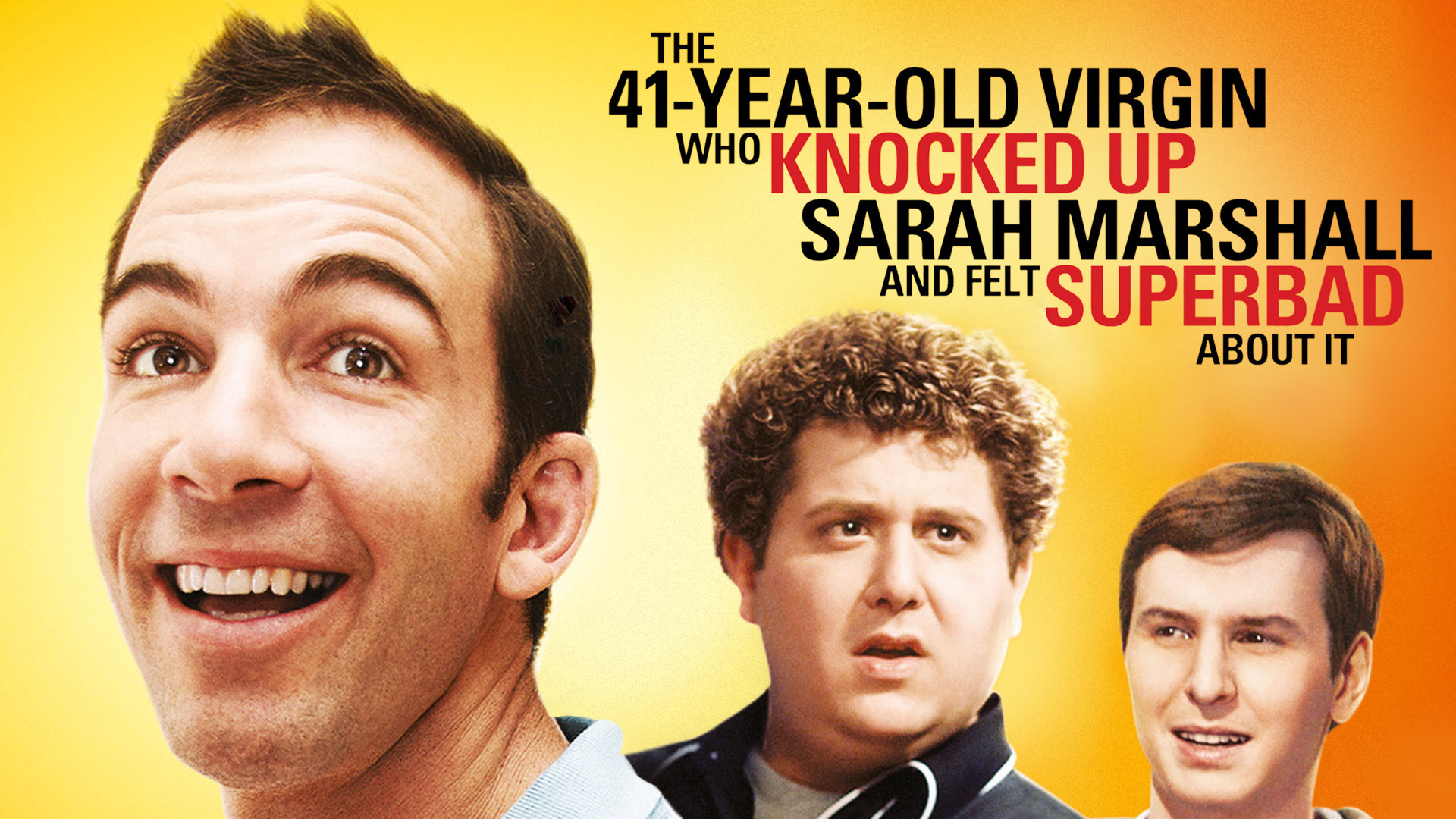 The 41 Year Old Virgin That Knocked Up Sarah Marshall And Felt Superbad About It