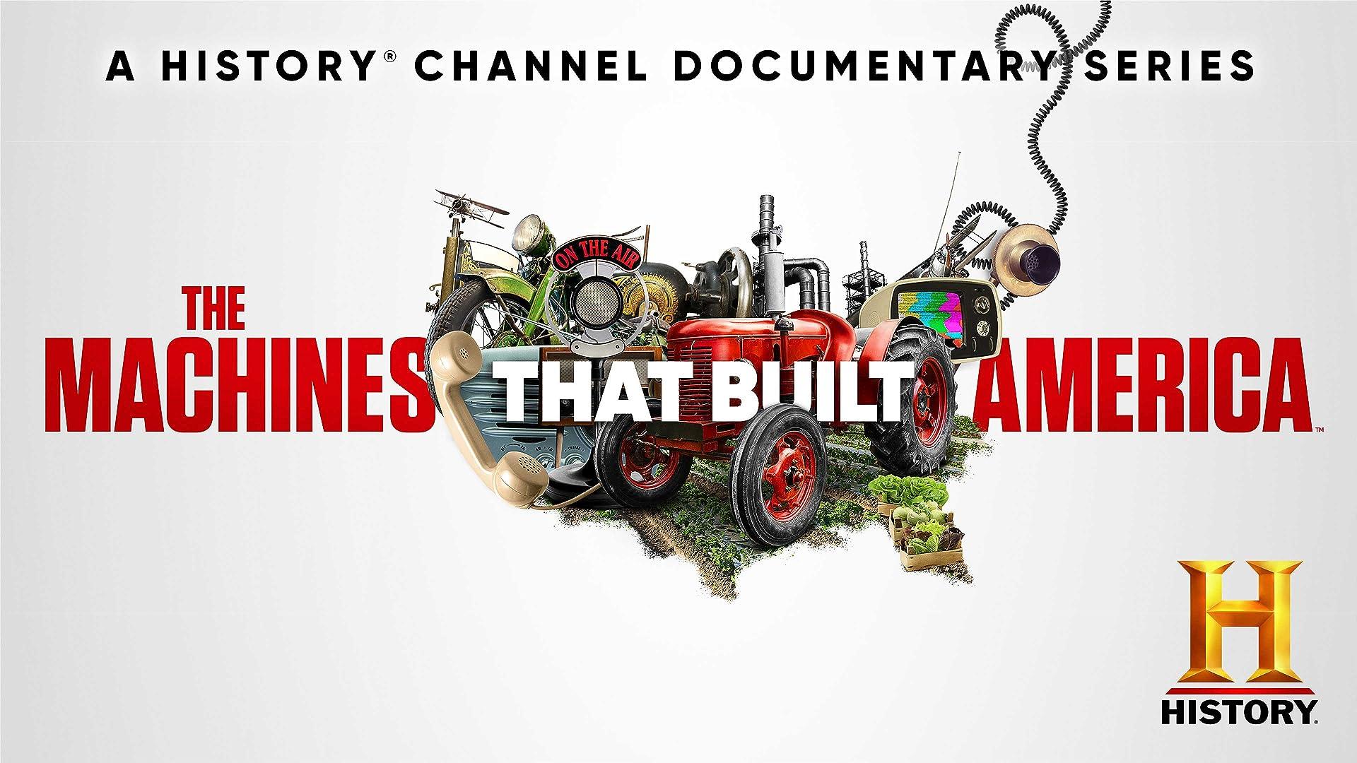 The Machines That Built America Season 1