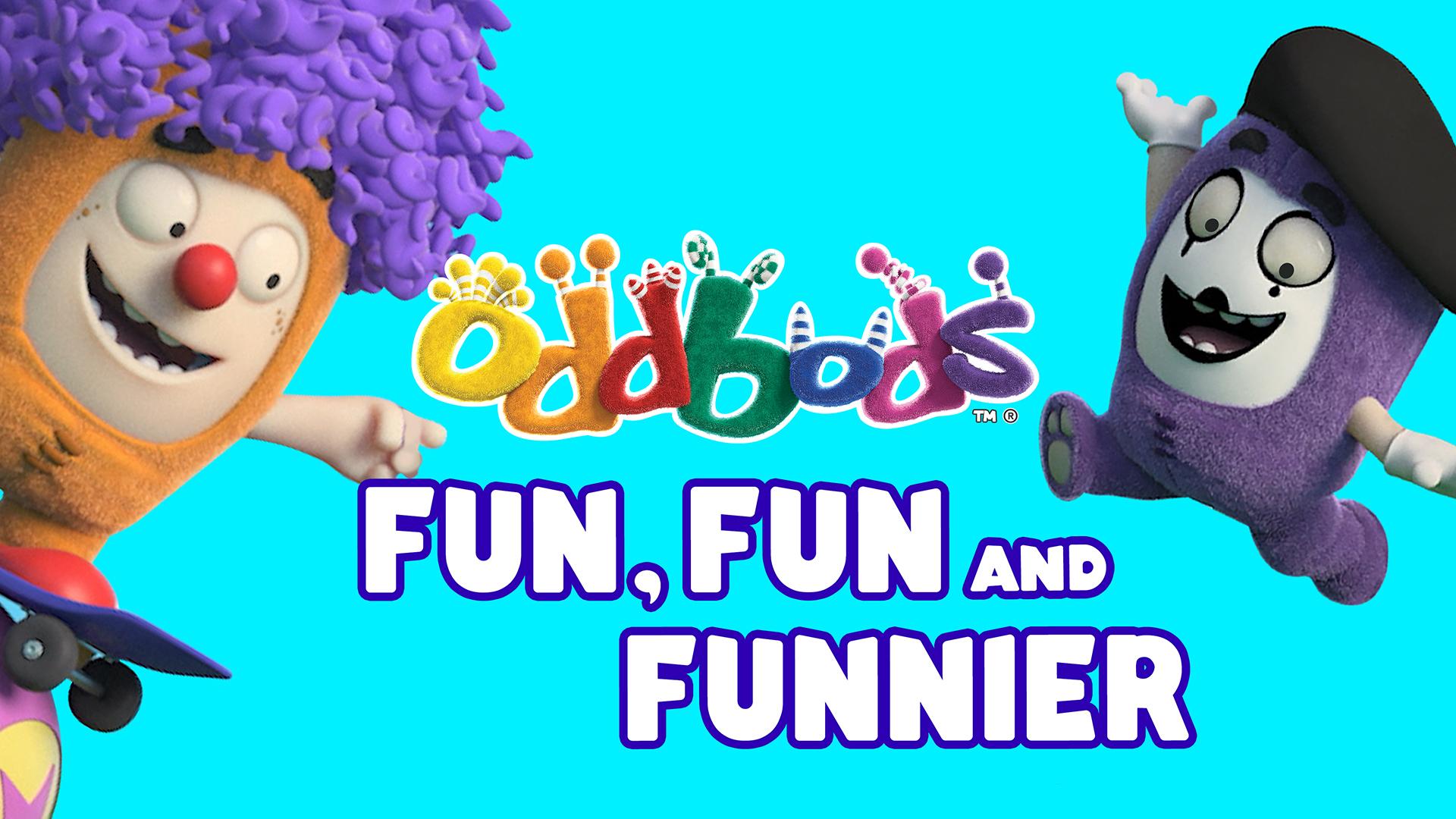 Oddbods - Fun, Fun & Funnier