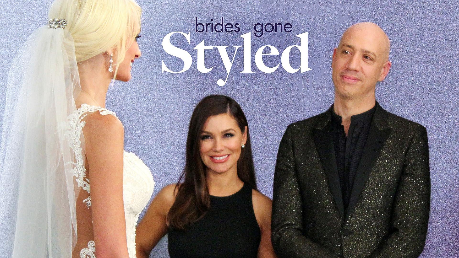 Brides Gone Styled - Season 1