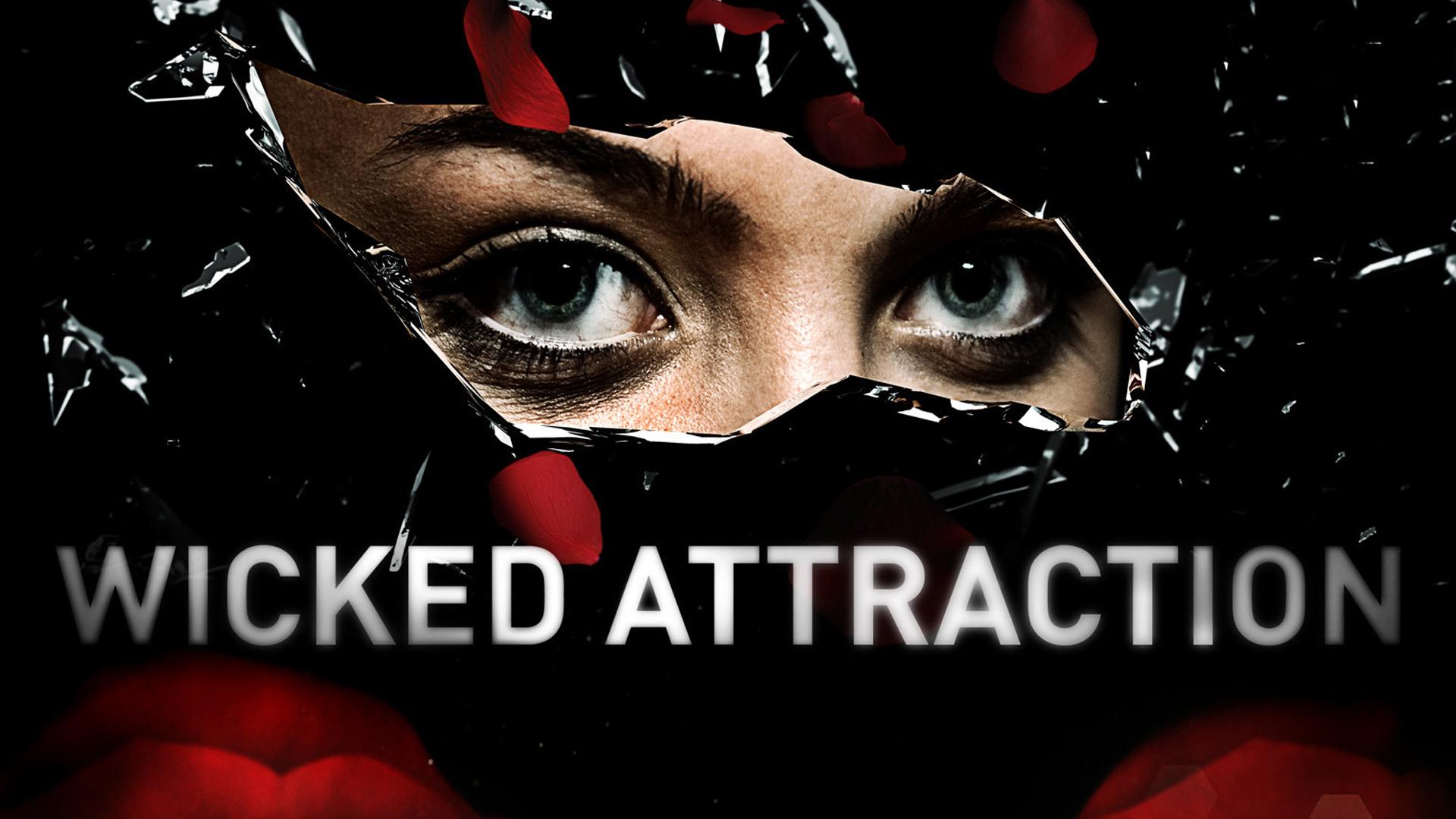 Wicked Attraction: Season 1