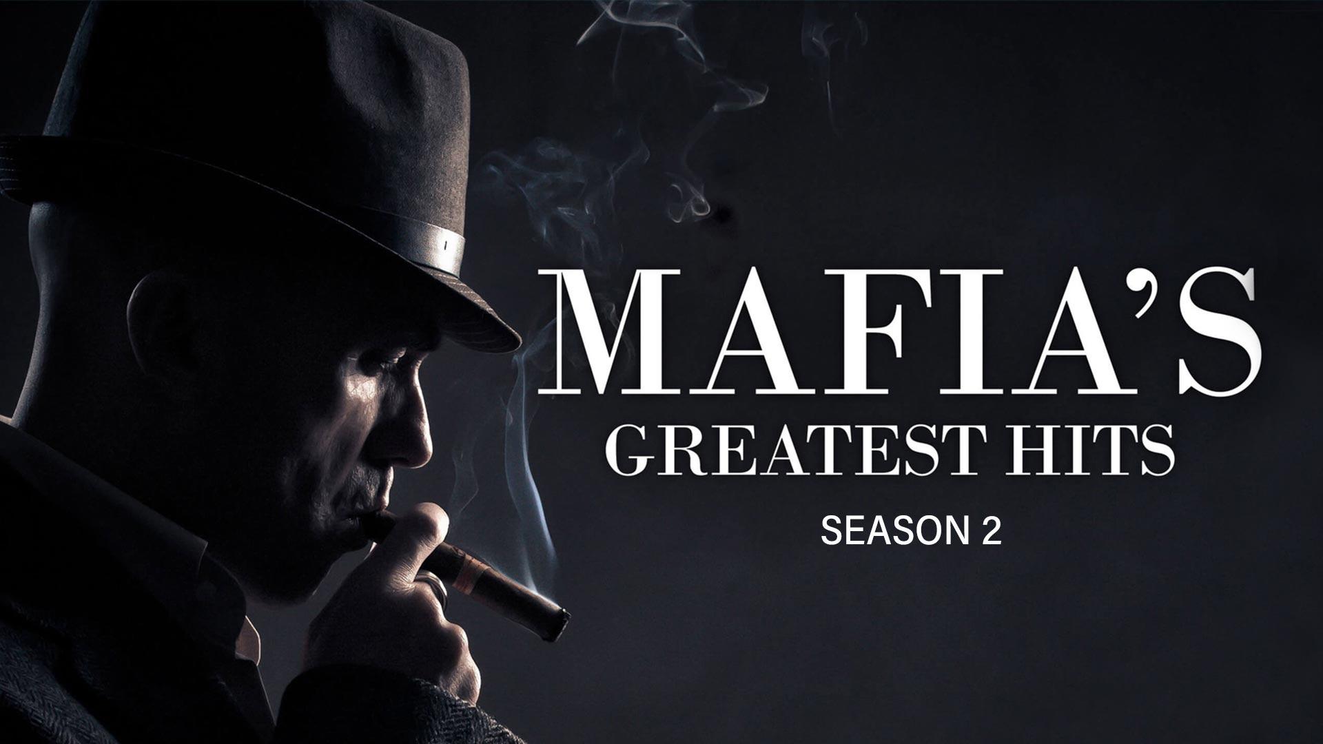 Mafia's Greatest Hits - Season 2