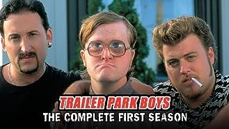 Trailer Park Boys - Season 1