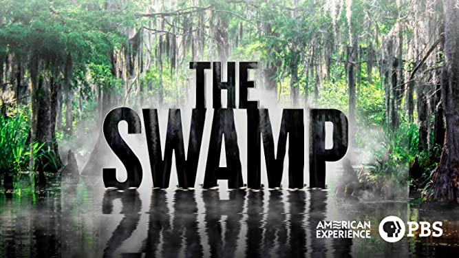 American Experience: The Swamp