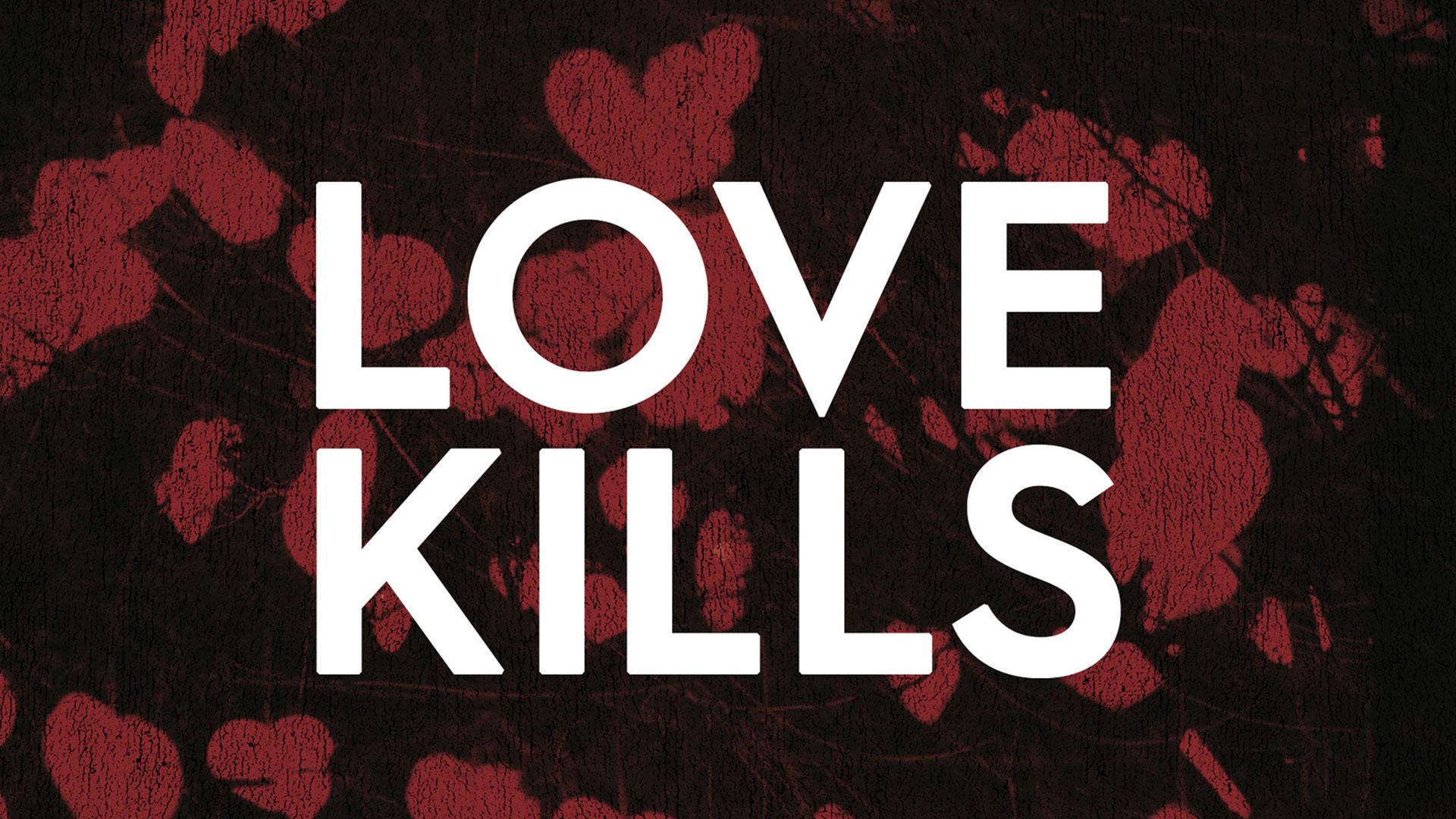 Scorned: Love Kills - Season 1