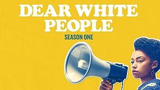 Dear White People - Season 1