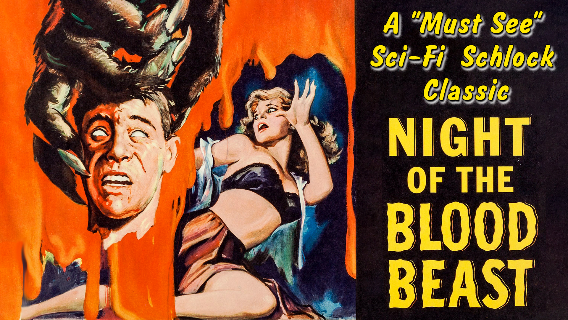 """Night of The Blood Beast - A """"Must See"""" Sci-Fi Schlock Classic"""