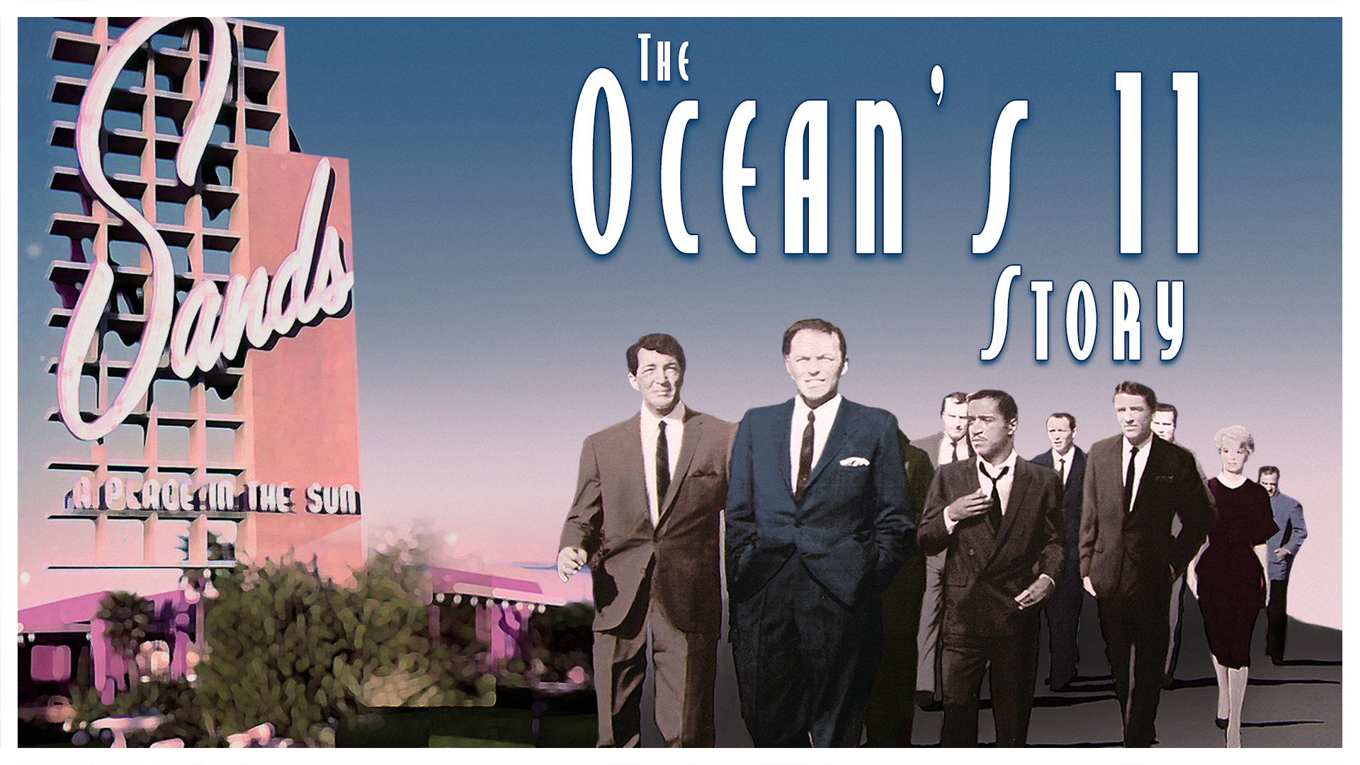 The Oceans 11 Story