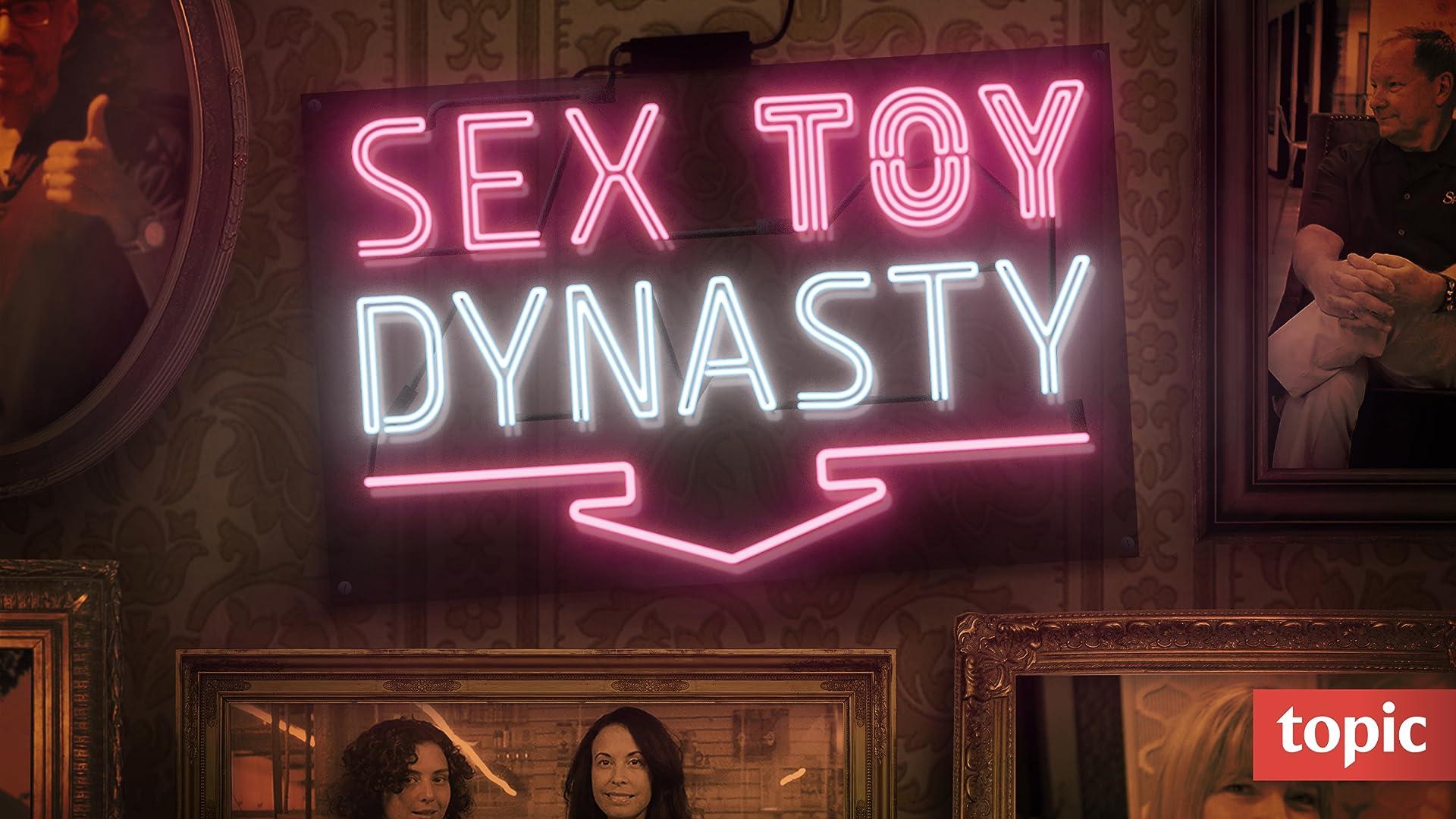 Sex Toy Dynasty Season 1