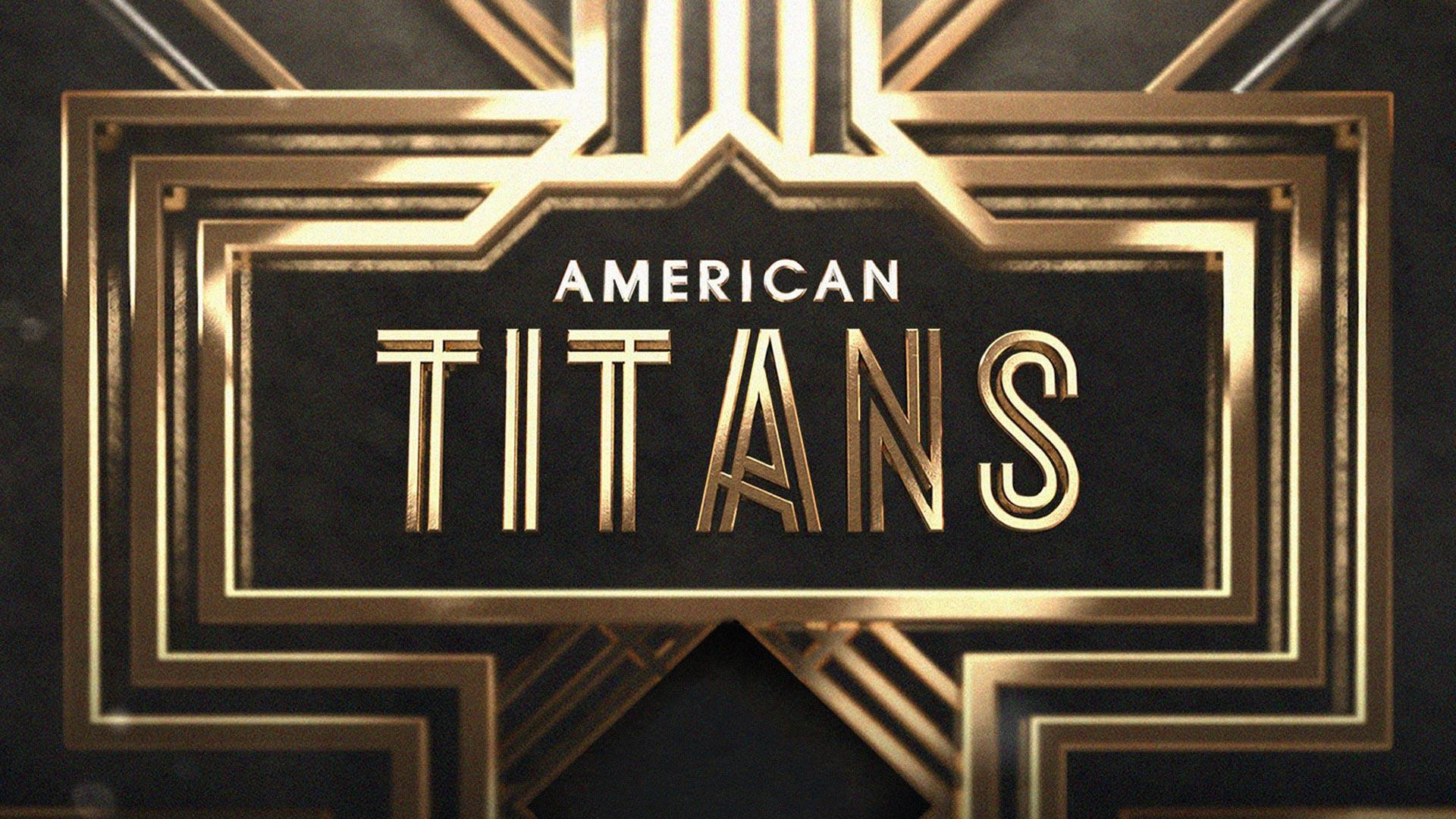 American Titans Season 1