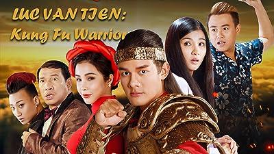 Luc Van Tien: Kung Fu Warrior