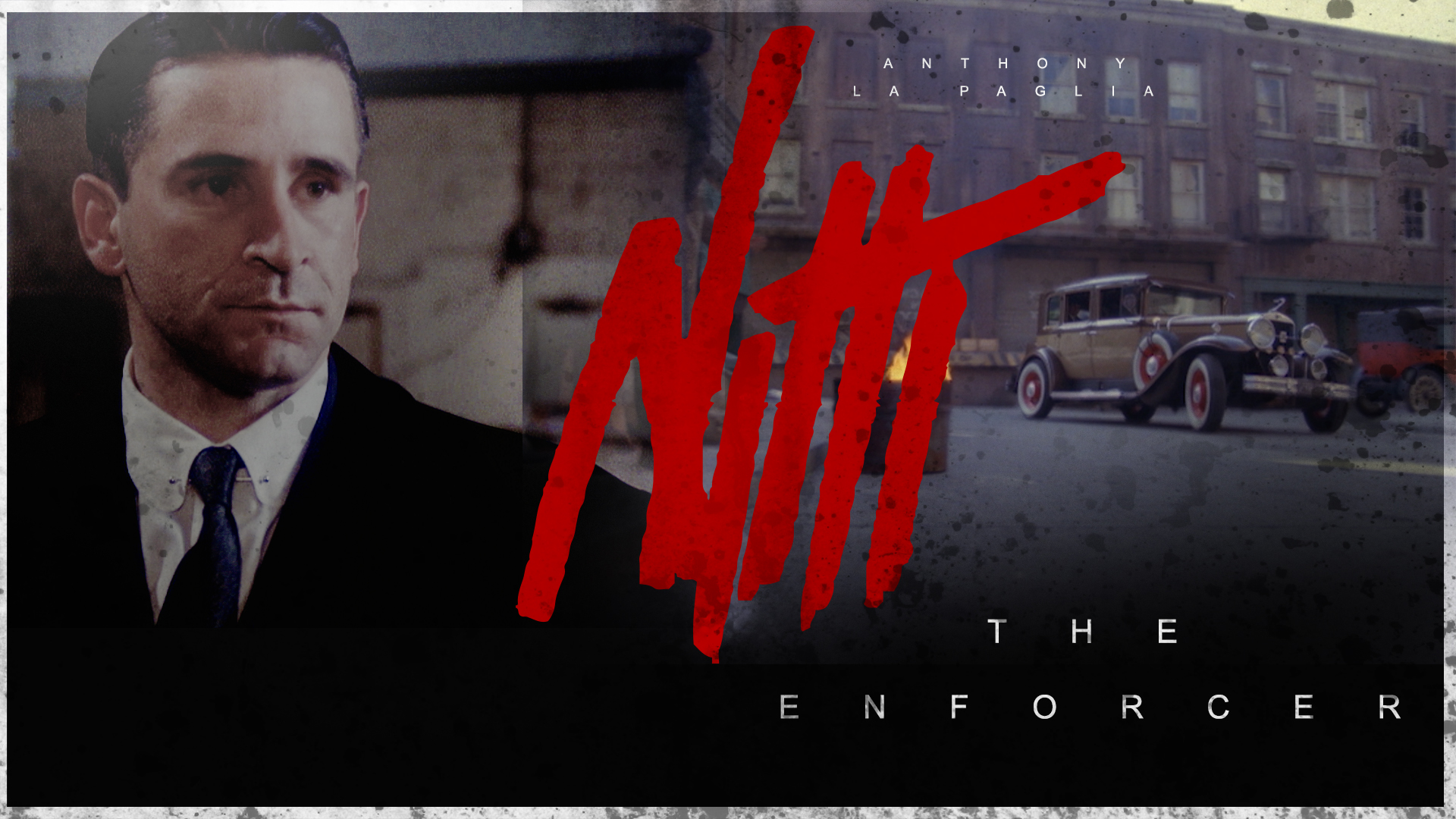 Nitti: The Enforcer