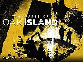 Prime Video: Curse of Oak Island - Season 6