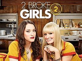 Prime Video: 2 Broke Girls: The Complete Second Season