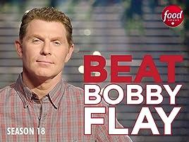 Prime Video: Beat Bobby Flay - Season 18