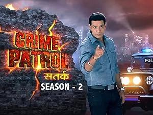 Prime Video: Crime Patrol Satark - Season 2