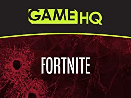Prime Video: Clip: GameHQ: Fortnite