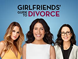 Prime Video: Girlfriends' Guide to Divorce - Season 1