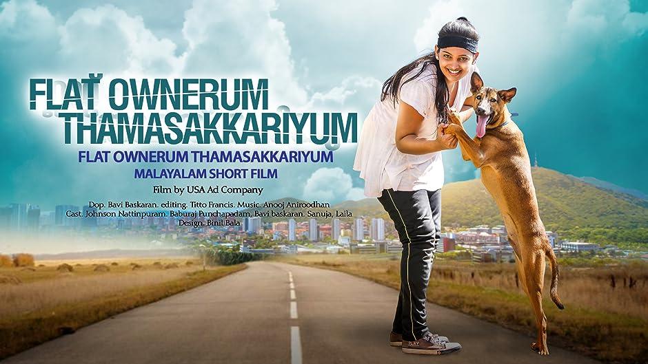 Flat Ownerum Thamasakkariyum Malayalam Short Film Ov Online