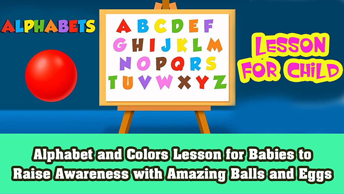 Alphabet and Colors Lesson for Babies to raise awareness with amazing balls and eggs