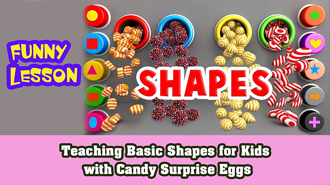 Teaching basic Shapes for Kids With Candy Surprise Eggs