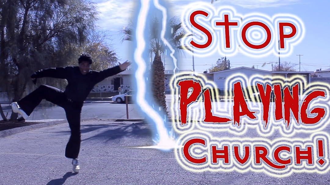 Stop Playing Church