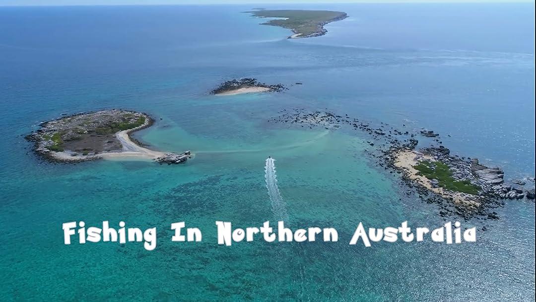 Fishing in Northern Australia on Amazon Prime Video UK