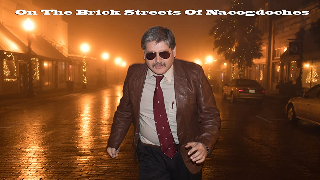 On The Brick Streets Of Nacogdoches on Amazon Prime Video UK