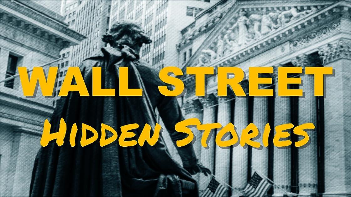 Wall Street Hidden Stories - Season 1