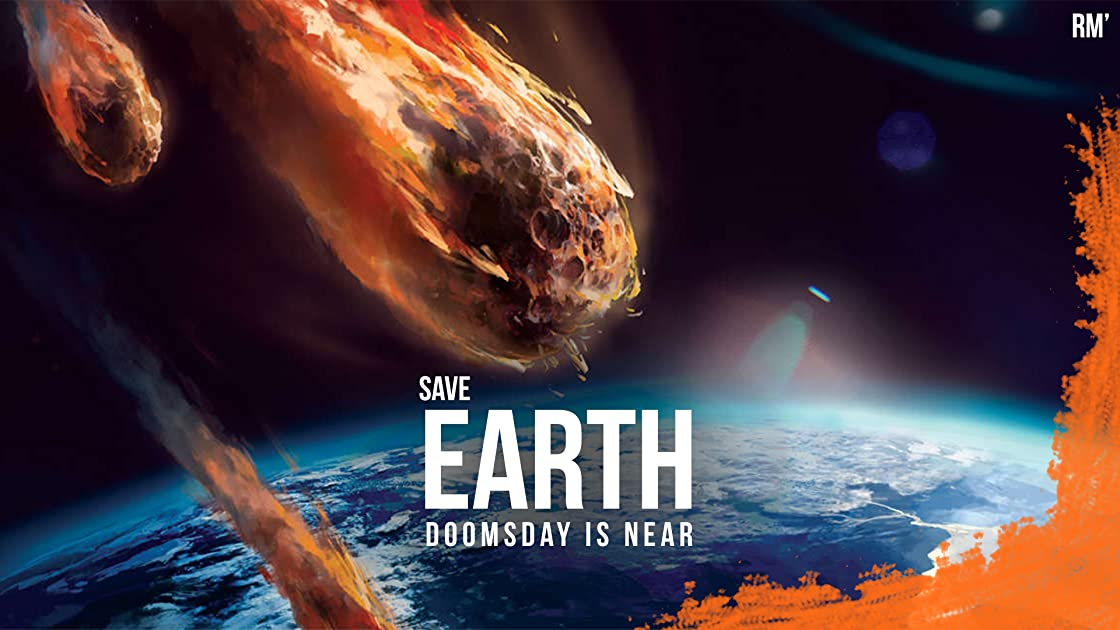 Save Earth: Doomsday is near