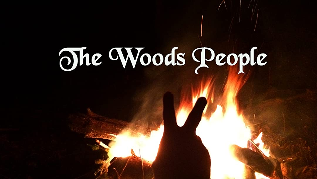 "The ""Woods People"" The Beginning"