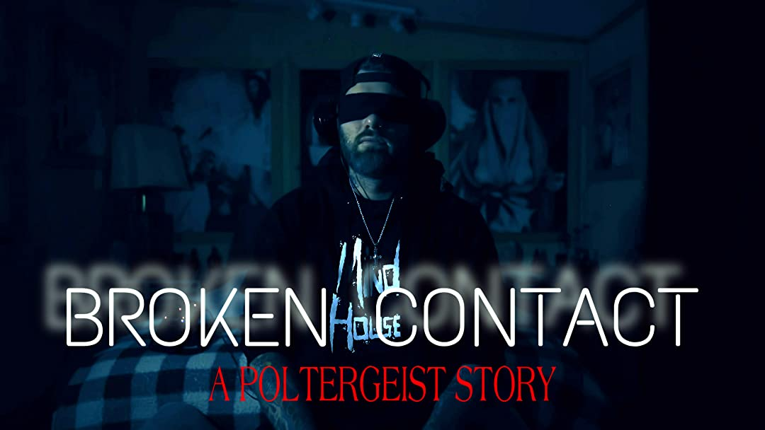Broken Contact - A Poltergeist Story on Amazon Prime Video UK