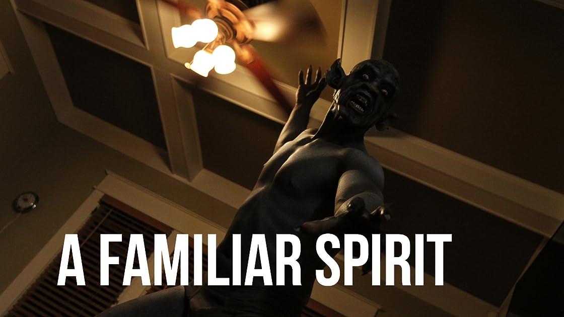 A Familiar Spirit on Amazon Prime Instant Video UK